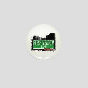 FRESH MEADOW LANE, QUEENS, NYC Mini Button