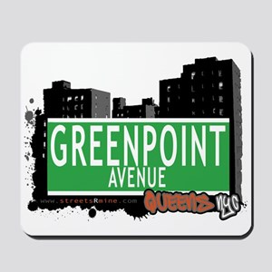 GREENPOINT AVENUE, QUEENS, NYC Mousepad