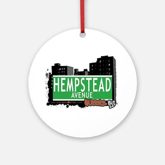 HEMPSTEAD AVENUE, QUEENS, NYC Ornament (Round)