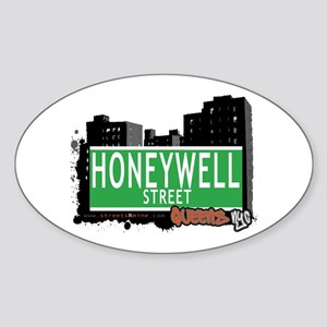 HONEYWELL STREET, QUEENS, NYC Oval Sticker