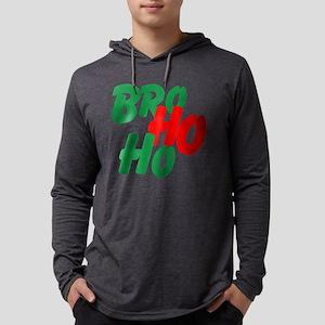 Bro Ho Ho Long Sleeve T-Shirt