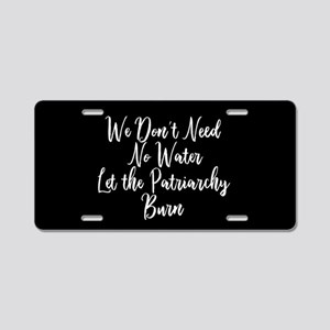 Anti Patriarchy Feminist Aluminum License Plate