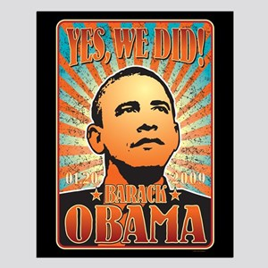 Yes, We Did! Obama Small Poster