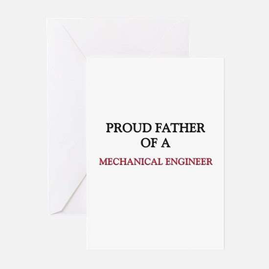 Proud Father Of A MECHANICAL ENGINEER Greeting Car