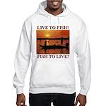 LIVE TO FISH! Hooded Sweatshirt