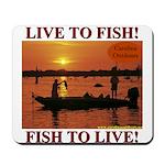 LIVE TO FISH! Mousepad