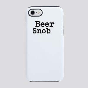 Beer Snob iPhone 8/7 Tough Case