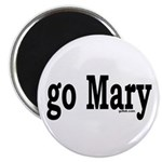 "go Mary 2.25"" Magnet (100 pack)"