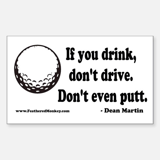 Don't Drink and Drive Rectangle Decal