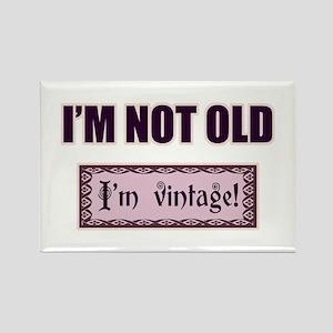 I'm Not Old I'm Vintage Magnets