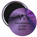 Resistance Is Not Futile Magnet