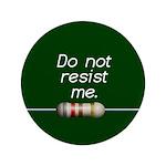 Do not resist me 3.5