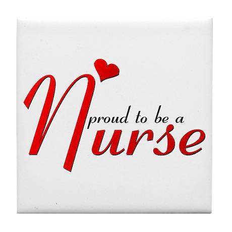 Prowd To Be A Nurse -- Tile Coaster