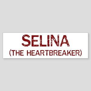 Selina the heartbreaker Bumper Sticker