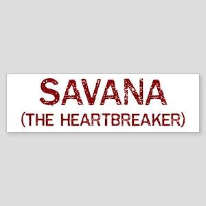 Savana the heartbreaker Bumper Sticker