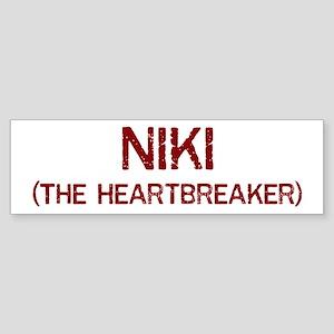 Niki the heartbreaker Bumper Sticker