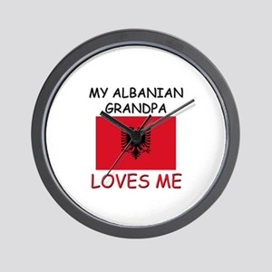 My Albanian Grandpa Loves Me Wall Clock