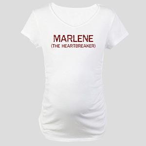 Marlene the heartbreaker Maternity T-Shirt