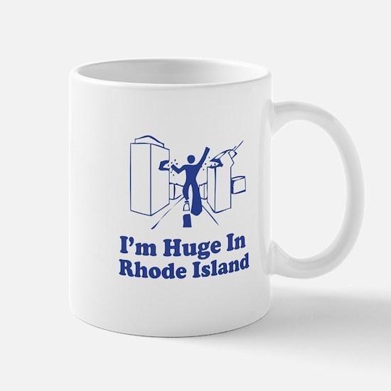 I'm Huge in Rhode Island Mug