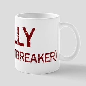 Kelly the heartbreaker Mug