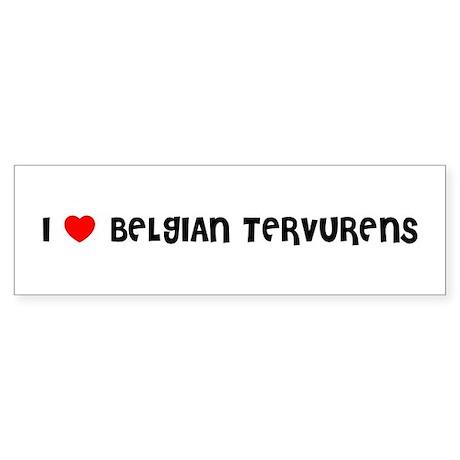 I LOVE BELGIAN TERVURENS Bumper Sticker