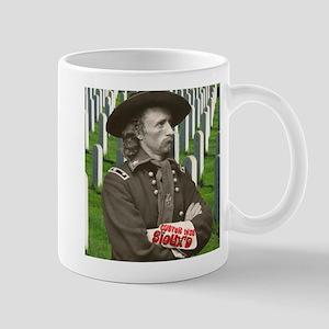 Custer was Siouxd Mug