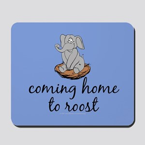 Coming home to roost Mousepad