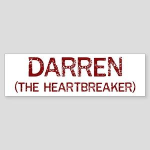 Darren the heartbreaker Bumper Sticker