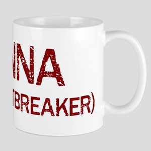Danna the heartbreaker Mug