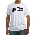 go Tim Fitted T-Shirt