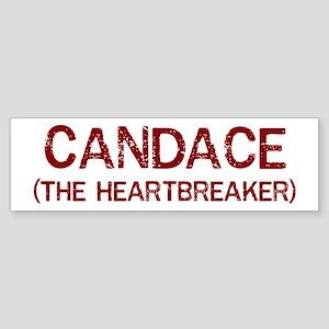 Candace the heartbreaker Bumper Sticker