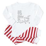 All You Need Is [Oxytocin] Baby Pajamas