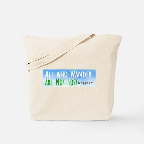 all who wander Tote Bag
