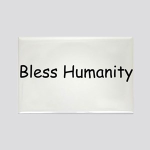 Bless Humanity Rectangle Magnet (100 pack)