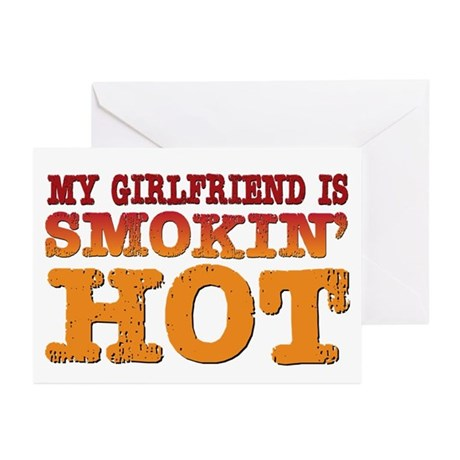 My Girlfriend is Smokin Hot Greeting Cards (Pk of