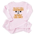 You Cant Spell Legendary Without Leg Day Baby Paja