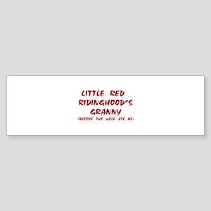 Red Ridinghood's Granny Bumper Sticker