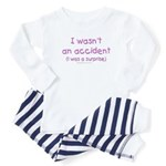 I wasn't an accident Baby Pajamas
