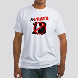 A-Fraud Fitted T-Shirt
