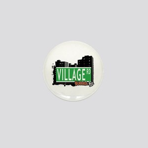 VILLAGE ROAD, QUEENS, NYC Mini Button