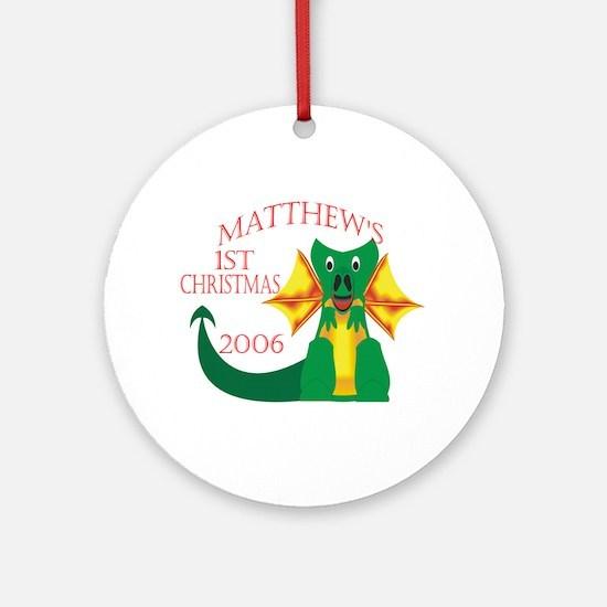 Matthew's 1st Christmas 2006 Ornament (Round)