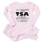 I Got Groped By The TSA Baby Pajamas