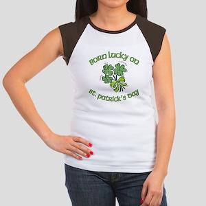 Born Lucky on ST PATRICKS DAY Women's Cap Sleeve T