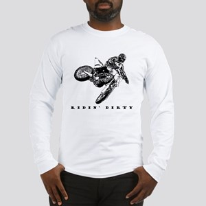 Ridin' Dirty Long Sleeve T-Shirt