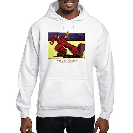 Keep on Cachin' Hooded Sweatshirt