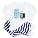 I wanna be a robot Baby Pajamas