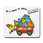 Planetpals Earthday Everyday Mousepad