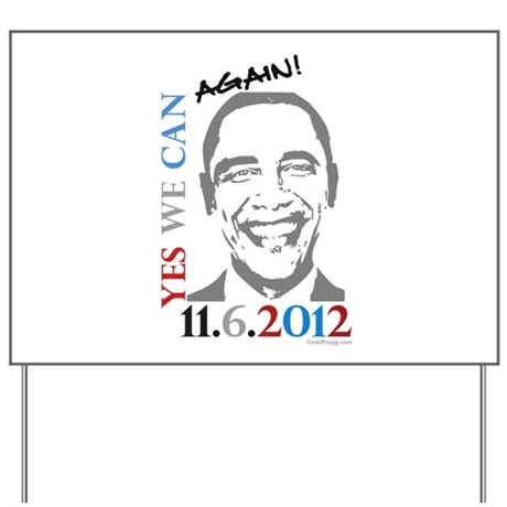 Yes We Can Again! Yard Sign