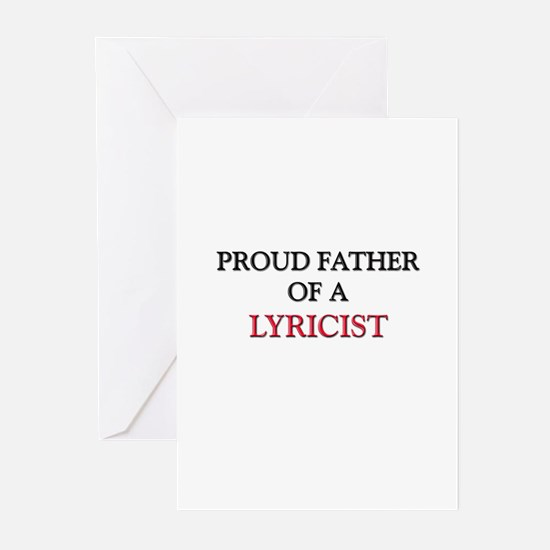 Proud Father Of A LYRICIST Greeting Cards (Pk of 1