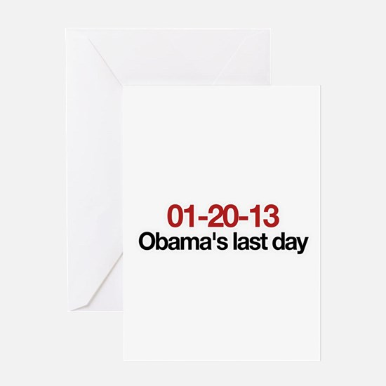 01-20-13 Obama's last day Greeting Card